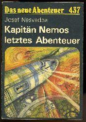 Nesvadba, Josef:  Kapitän Nemos letztes Abenteuer. Das neue Abenteuer 437.