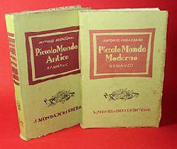 Fogazzaro, Antonio:  Piccolo Mondo Antico (&) Piccolo Mondo Moderno. Romanzo.