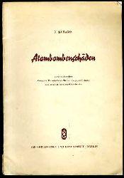 Kusano, Nobuo:  Atombombenschäden. Bericht für den Congrès mondial des médecins pour l`étude des conditions actuelles de vie.
