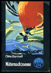 Bonhoff, Otto:  Mitternachtssonne. Tatsachen 219.