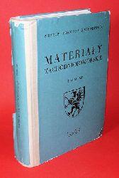 Materialy Zachodniopomorskie = Westpommersche Materialien. Tom XII.