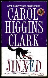 Clark, Carol Higgins:  Jinxed.