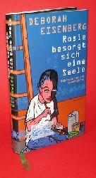 Eisenberg, Deborah:  Rosie besorgt sich eine Seele. Wahrscheinliche Geschichten.