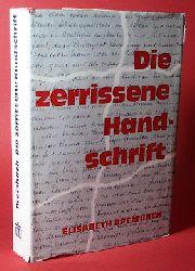 Dreisbach, Elisabeth:  Die zerrissene Handschrift.