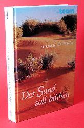 Dreisbach, Elisabeth:  Der Sand soll blühen. ABC-Team