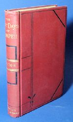 Lytton, Edward Bulwer:  Last Days of Pompeii. Cassell`s red Library.