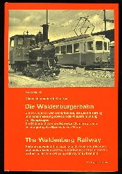 Jeanmaire, Claude:  Die Waldenburgerbahn Archiv 40.