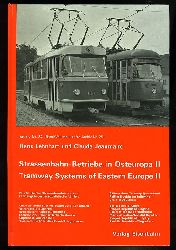 Lehnhart, Hans und Claude Jeanmaire:  Straßenbahn-Betriebe in Osteuropa II. Archiv 32.
