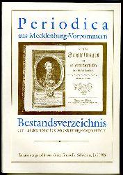 Grewolls, Grete:  Periodica aus Mecklenburg-Vorpommern. Bestandsverzeichnis der Landesbibliothek Mecklenburg-Vorpommern.