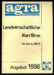 Landwirtschaftliche Kurzfilme für den Ausleih. Angebot 1986. Agra-Informationen.