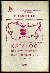 Katalog der sowjetischen Dokumentarfilme. II. Ausgabe.