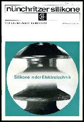 Nünchritzer Silikone. Silikone in der Elektrotechnik.