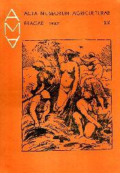 Acta museorum agriculturae. AMA XX. 1987 = Mitteilungsblatt der Landwirtschaftsmuseen. Journal of agricultural museums. Bulletin des musées agricoles.