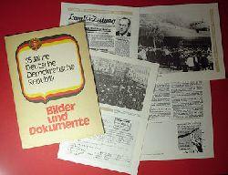 35 Jahre Deutsche Demokratische Republik. Bilder und Dokumente.