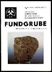 Fundgrube. Populärwissenschaftliche Zeitschrift für Geologie, Mineralogie, Paläontologie, Speläologie. 24. Jahrgang (nur) Heft 1.