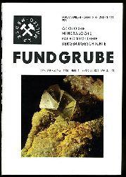 Fundgrube. Populärwissenschaftliche Zeitschrift für Geologie, Mineralogie, Paläontologie, Speläologie. 24. Jahrgang (nur) Heft 4.