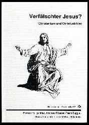 Verfälschter Jesus? Christentum und Christusbilder. Herrenalber Protokolle 97.