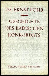 Föhr, Ernst:  Geschichte des Badischen Konkordats.