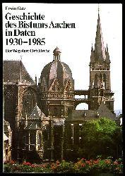 Gatz, Erwin:  Geschichte des Bistums Aachen in Daten 1930-1985. Der Weg einer Ortskirche.