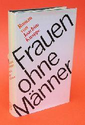 Knappe, Joachim:  Frauen ohne Männer. Roman.