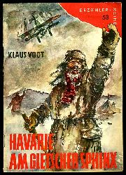 Vogt, Klaus:  Havarie am Gletscher Sphinx. Erzählerreihe 53.