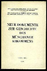 Neue Dokumente zur Geschichte des Münchener Abkommens.