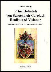 Herzog, Werner:  Prinz Heinrich von Schoenaich-Carolath 1852 - 1920. Freimaurer und Politiker im deutschen Kaiserreich.