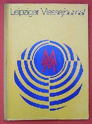 Leipziger Messejournal. Leipziger Herbstmesse 1978 vom 3. - 10. September ; Leipziger Frühjahrsmesse 1979 vom 11. - 18. März.