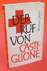 Legere, Werner:  Der Ruf von Castiglione.