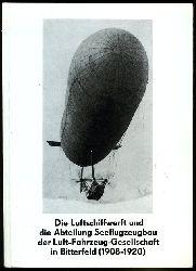 Seifert, Jürgen:  Die Luftschiffwerft und die Abteilung Seeflugzeugbau der Luft-Fahrzeug-Gesellschaft in Bitterfeld (1908-1920). Bitterfelder Traditionen als Luftschiff- und Freiballonstadt. Teil 1.