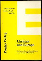 Brugmans, Hendrik, Harald Uhl und Bernhard Vogel:  Christen und Europa. Der Beitrag der christlichen Kirchen zur europäischen Integration. Kleine Europa-Bibliothek 10.