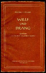 Hauser, Rudolf:  Wille und Drang. Grundlinien zum Verstehen menschlicher Charaktere.