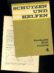 Schneider, Horst:  Verhalte Dich richtig! Schützen und Helfen 4.