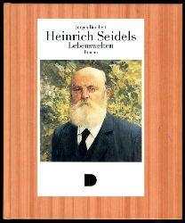 Borchert, Jürgen:  Heinrich Seidels Lebenswelten oder die Nachtigall singt keine Klage. Roman.