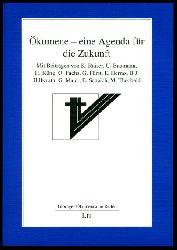 Ökumene - eine Agenda für die Zukunft. Tübinger ökumenische Reden Bd. 4.