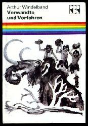Windelband, Arthur:  Verwante und Vorfahren. Die Abstammung des Menschen. Regenbogenreihe.