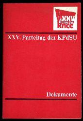 XXV. Parteitag der KPdSU. Dokumente.