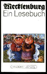 Batt, Kurt (Hrsg.):  Mecklenburg. Ein Lesebuch. Hinstorff-Bökerie 1. Niederdeutsche Literatur.