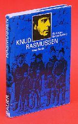 Bauer, Hans:  Knud Rasmussen. Ein Leben für die Eskimo.