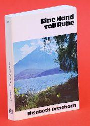 Dreisbach, Elisabeth:  Eine Hand voll Ruhe.