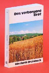 Dreisbach, Elisabeth:  Das verborgene Brot.