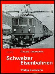 Jeanmaire, Claude:  Schweizer Eisenbahnen. Berühmte Triebfahrzeuge auf schweizerischen Eisenbahngleisen. Ein fotografisches Portrait der vergangenen 130 Jahre von Claude Jeanmaire. Archiv 24.
