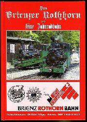 Jeanmaire, Claude:  Das Brienzer Rothhorn und seine Zahnradbahn. Hundert Jahre Geschichte einer Zahnradbergbahn mit Dampflokomotivbetrieb im Berner Oberland (Schweiz). Archiv 81.
