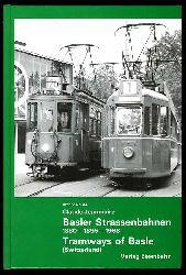 Jeanmaire, Claude:  Basler Strassenbahnen. Ein Fotobuch aus den vergangenen 100 Jahren, 1880 - 1895 - 1968. Tramways of Basle. Photographs of the past 100 years, 1880 - 1895 - 1968. Archiv Nr. 44.