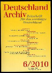 Deutschland Archiv. Zeitschrift für das vereinigte Deutschland. 43. Jahrgang 2010 (nur) Heft 6.