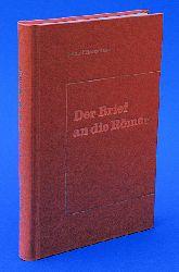 Brockhaus, Rudolf:  Der Brief an die Roemer. Gedanken über den Brief an die Römer.