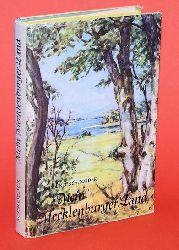 Schroeder, Edmund:  Mein Mecklenburger Land. Bild einer deutschen Landschaft.