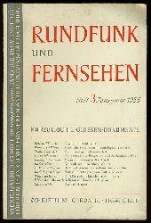 Rundfunk und Fernsehen. Vierteljahresschrift. Heft 3. Jahrgang 1955.