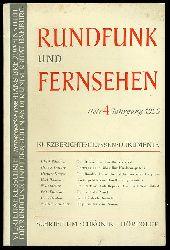 Rundfunk und Fernsehen. Vierteljahresschrift. Heft 4. Jahrgang 1955.