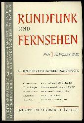 Rundfunk und Fernsehen. Vierteljahresschrift. Heft 1. Jahrgang 1956.